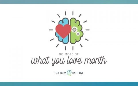 Do-More-of-What-You-Love-Month