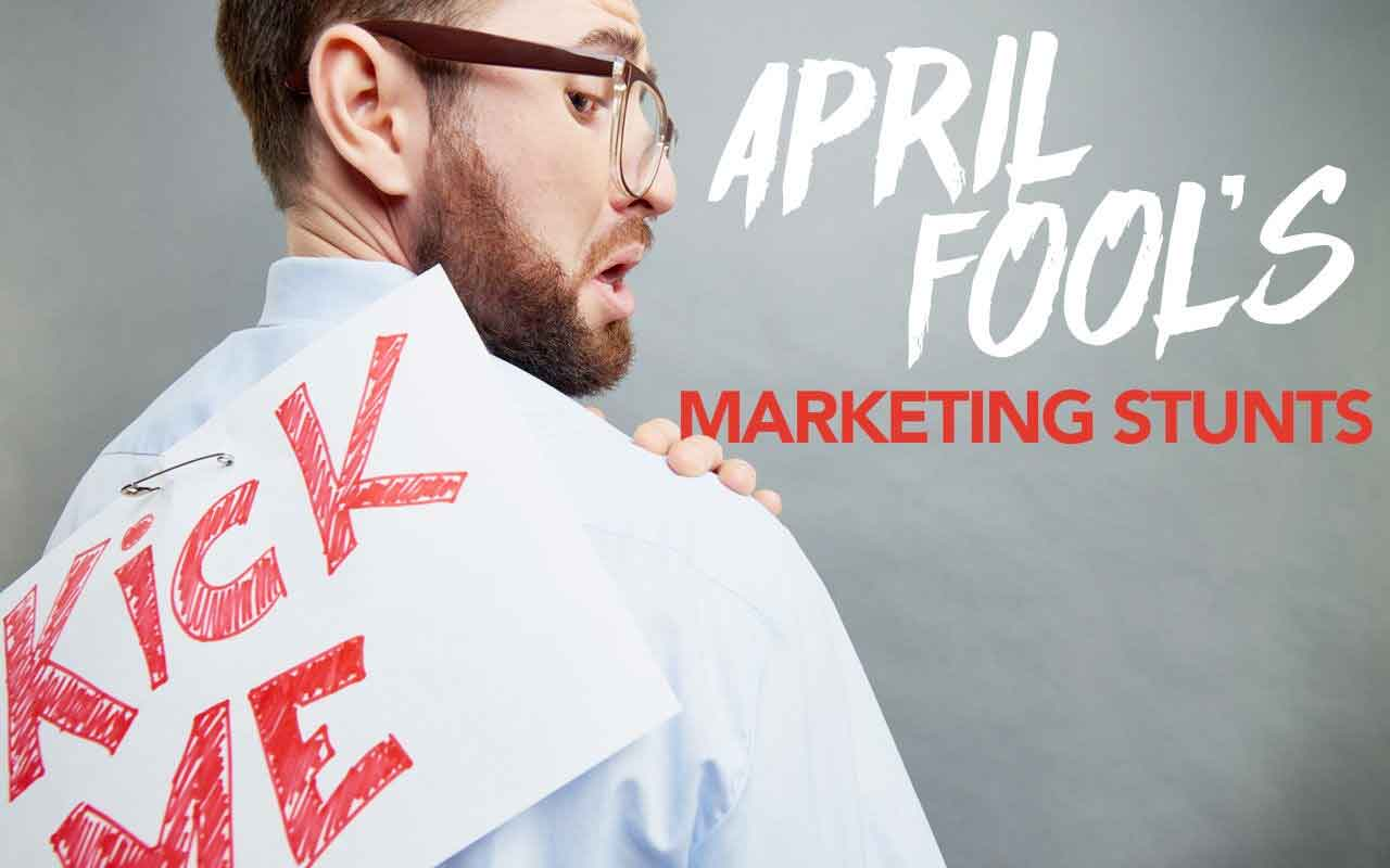 Favorite April Fool's Day Marketing Stunts